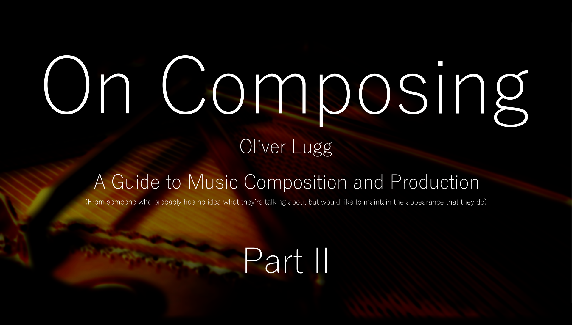 on-composing-part-ii